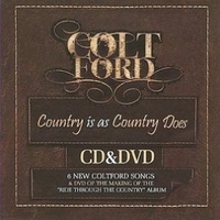 Country is as country does - COLT FORD