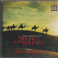 Secret of the Sahara (o.s.t. TV series) - ENNIO MORRICONE