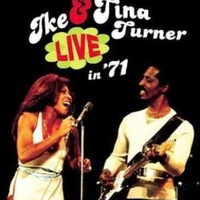 Live in '71 - IKE & TINA TURNER