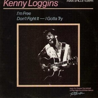 I'm free (heaven helps the man) - KENNY LOGGINS