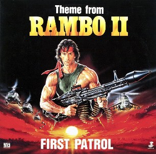 Theme from Rambo 2 - FIRST PATROL