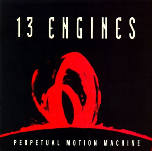 Perpetual motion machine - 13 ENGINES