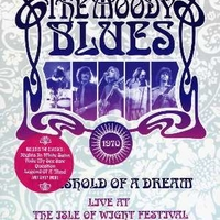 Threshold of a dream-Live at the Isle of Wight festival - MOODY BLUES