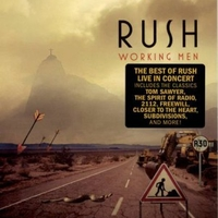 Working men - The best of Rush live in concert - RUSH