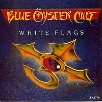 White flags - BLUE OYSTER CULT