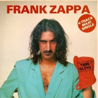 True glove EP - FRANK ZAPPA