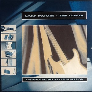 "The loner (live 12"" vers.+studio vers.) - GARY MOORE"