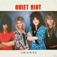 The wild and the young - QUIET RIOT