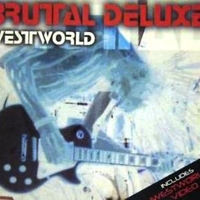 Westworld (3 tracks+1 video track) - BRUTAL DELUXE