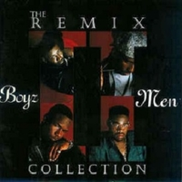 The remix collection - BOYZ II MEN
