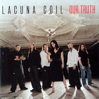 Our truth (1 track) - LACUNA COIL