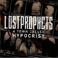 A town  called hypocrisy (1 track) - LOSTPROPHETS
