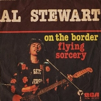 On the border \ Flying sorcery - AL STEWART