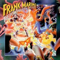 The power of rock and roll - FRANK MARINO
