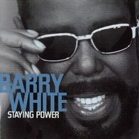 Staying power - BARRY WHITE