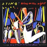 Bring on the night - STING