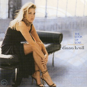 The look of love - DIANA KRALL