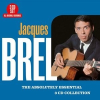 The absolutely essential 3CD collection - JACQUES BREL