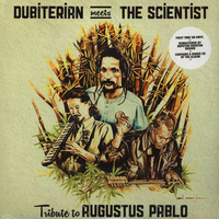 Dubiterian meets the Scientists-Tribute to Augustus Pablo - AUGUSTUS PABLO tribute \ DUBITERIAN \ SCIENTISTS