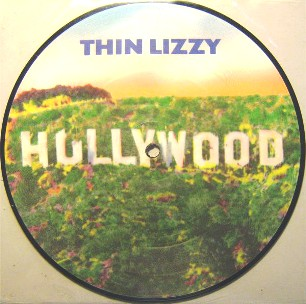 Hollywood \ The pressure will blow - THIN LIZZY