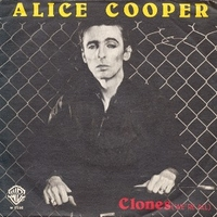 Clones (we're all) \ Model citizen - ALICE COOPER