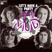 Let's have a party \ I love how you love - MUD