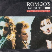 Don't break my heart \ Wild child - ROMEO'S DAUGHTER