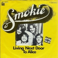 Living next door to Alice \ Run to you - SMOKIE