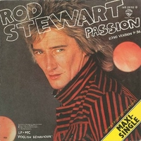 Passion (long version) - ROD STEWART