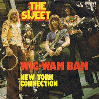 Wig-wam bam \ New York connection - SWEET
