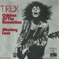 Children of the revolution \ Jitterbug love - T.REX