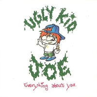 Everything about you (clean edit) \ Whiplash liquor - UGLY KID JOE