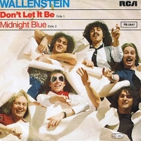 Don't let it be \ Midnight blue - WALLENSTEIN