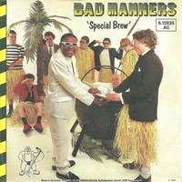 Special brew\Ivor the engine - BAD MANNERS