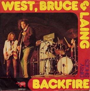 Backfire \ Dirty shoes - WEST, BRUCE & LAING