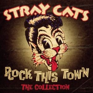 Rock this town-The collection - STRAY CATS