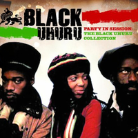 Party in session: the Black Uhuru collection - BLACK UHURU