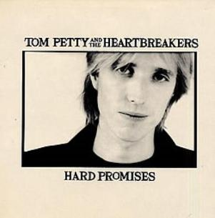 Hard promises - TOM PETTY