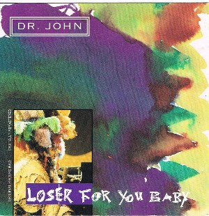 Loser for you baby - DR.JOHN