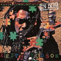 Rasta communication in dub - KEITH HUDSON