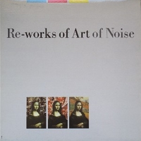Re-works of Art of noise - ART OF NOISE