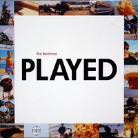 Played - BODINES