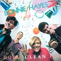 Good clean fun - BONNIE HAYES with the Wild combo