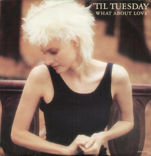 What about love - 'TIL TUESDAY