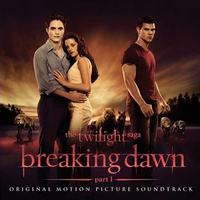 The twilight saga-Breaking dawn part 1 (o.s.t.) - VARIOUS