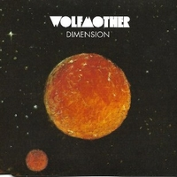 Dimension (2 vers.) - WOLFMOTHER