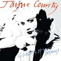 Goddess of wet dreams - JAYNE COUNTY (Wayne)