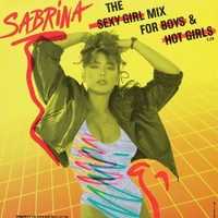 The sexy girl mix for boys & hot girls - SABRINA Salerno