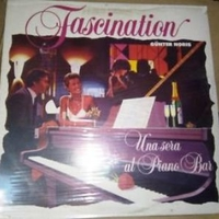 Fascination - Una sera al piano bar - GUNTER NORIS