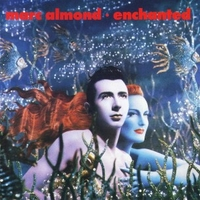 Encanted - MARC ALMOND